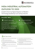 India Industrial Automation Outlook to 2020 - Growth Driven by Rapid Adoption of Modern Technology backed by Cost   Saving Features