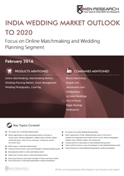 India Wedding Market Outlook to 2020 - Focus on Online Matchmaking and Wedding Planning Segment