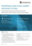 Philippines Cold Chain Market Outlook to 2020 - Government Initiatives and Rising Consumer Demand for Frozen Food to Foster Future Growth