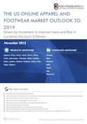 The US Online Apparel and Footwear Market Outlook to 2019 - Driven by Increment in Internet Users and Rise in Lucrative Discount Schemes
